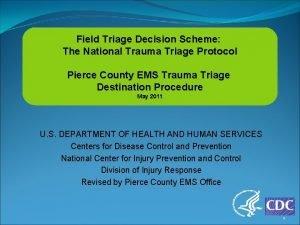 Field Triage Decision Scheme The National Trauma Triage