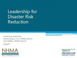 Leadership for Disaster Risk Reduction Natural Hazard disaster