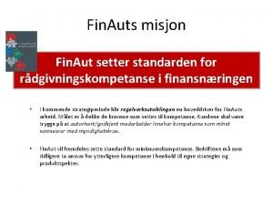 Fin Auts misjon Fin Aut setter standarden for