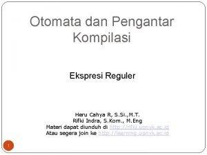 Otomata dan Pengantar Kompilasi Ekspresi Reguler Heru Cahya