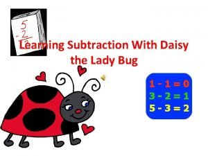 Learning Subtraction With Daisy the Lady Bug Subtraction