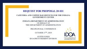 REQUEST FOR PROPOSAL 20 031 CAFETERIA AND COFFEE