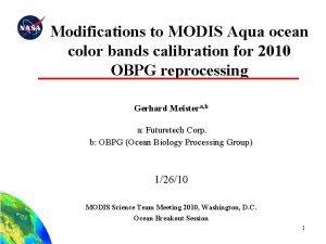 Modifications to MODIS Aqua ocean color bands calibration