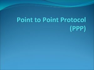 Point to Point Protocol PPP Classifications of Computer