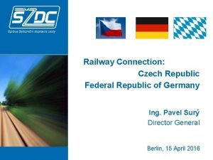 Railway Connection Czech Republic Federal Republic of Germany