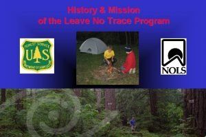 History Mission of the Leave No Trace Program