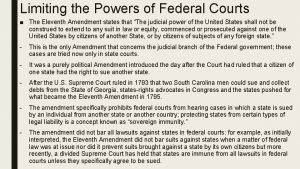 Limiting the Powers of Federal Courts The Eleventh