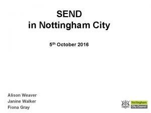SEND in Nottingham City 5 th October 2016