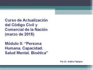 Curso de Actualizacin del Cdigo Civil y Comercial