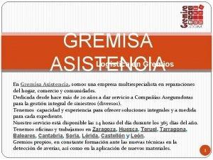 GREMISA ASISTENCIA Logstica en Gremios En Gremisa Asistencia
