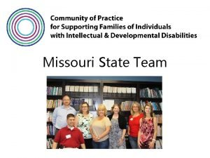 Missouri State Team Missouri Overview of the ALL