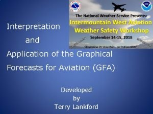 Interpretation and Application of the Graphical Forecasts for