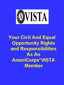 Your Civil And Equal Opportunity Rights and Responsibilities