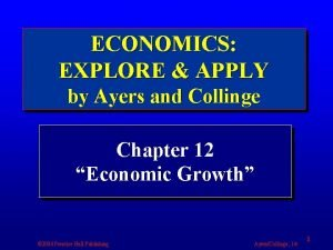 ECONOMICS EXPLORE APPLY by Ayers and Collinge Chapter