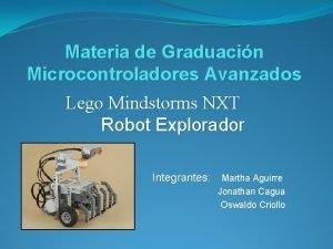 Materia de Graduacin Microcontroladores Avanzados Lego Mindstorms NXT