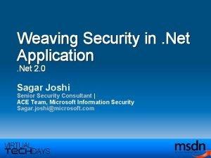 Weaving Security in Net Application Net 2 0