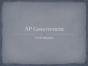AP Government Civil Liberties Introduction Key Terms Civil