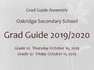 Grad Guide Assembly Oakridge Secondary School Grad Guide