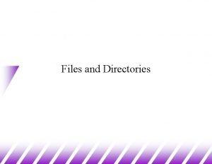 Files and Directories Files and Directories 1 u