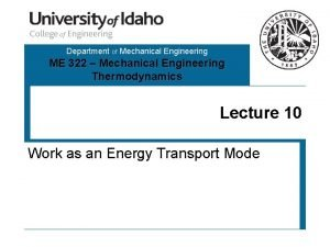 Department of Mechanical Engineering ME 322 Mechanical Engineering