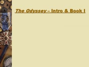 The Odyssey Intro Book I The Odyssey genre