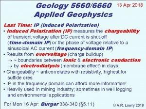 Geology 56606660 Applied Geophysics 13 Apr 2018 Last