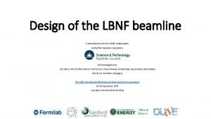 Design of the LBNF beamline Tristan Davenne for