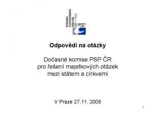 Odpovdi na otzky Doasn komise PSP R pro
