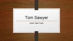 Tom Sawyer Author Mark Twain Real Name Mark
