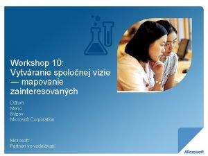 Workshop 10 Vytvranie spolonej vzie mapovanie zainteresovanch Dtum