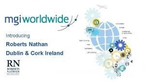 Introducing Roberts Nathan Dublin Cork Ireland Where we
