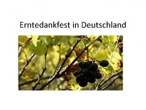 Erntedankfest in Deutschland Mundgymnastik Ende gut alles gut