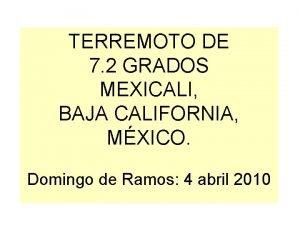 TERREMOTO DE 7 2 GRADOS MEXICALI BAJA CALIFORNIA