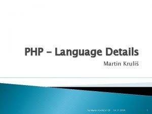 PHP Language Details Martin Kruli by Martin Kruli