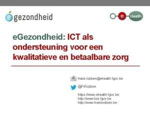 e Gezondheid ICT als ondersteuning voor een kwalitatieve