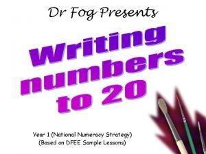 Dr Fog Presents Year 1 National Numeracy Strategy