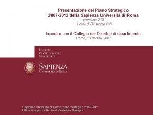 Presentazione del Piano Strategico 2007 2012 della Sapienza