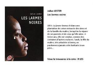 Julius LESTER Les larmes noires 1859 La jeune
