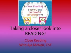 Taking a closer look into READING Close Reading