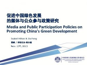 Media and Public Participation Policies on Promoting Chinas