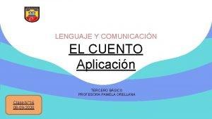 LENGUAJE Y COMUNICACIN EL CUENTO Aplicacin TERCERO BSICO