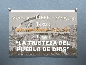 Mensaje PIEBE 280719 Texto NEHEMIAS 9 33 37