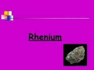 Rhenium Poloha v periodick tabulce VII B skupina