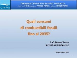 Quali consumi di combustibili fossili fino al 2035
