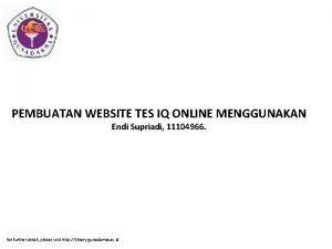 PEMBUATAN WEBSITE TES IQ ONLINE MENGGUNAKAN Endi Supriadi