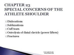 CHAPTER 23 SPECIAL CONCERNS OF THE ATHLETE SHOULDER