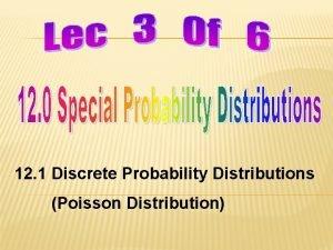 12 1 Discrete Probability Distributions Poisson Distribution LEARNING