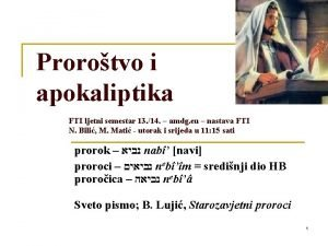 Prorotvo i apokaliptika FTI ljetni semestar 13 14