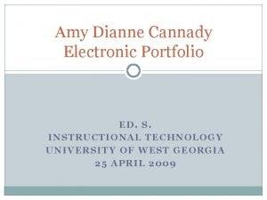 Amy Dianne Cannady Electronic Portfolio ED S INSTRUCTIONAL