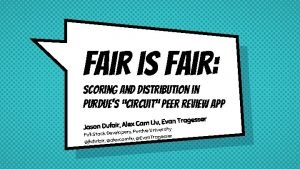 Fair is fair Scoring and distribution in purdues